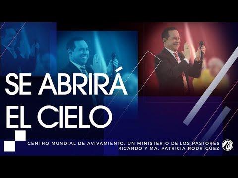 #111 Se abrirá el cielo - Pastor Ricardo Rodríguez
