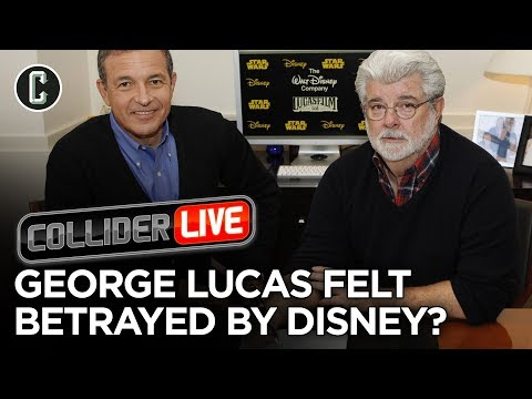 Bob Iger Says George Lucas Felt Betrayed By Disney - Collider Live #225