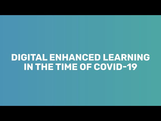 Digital Enhanced Learning in times of COVID 19 (short version)