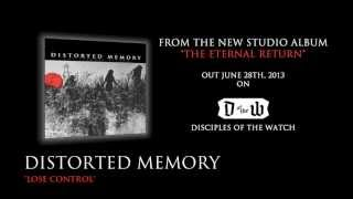 """DISTORTED MEMORY - """"LOSE CONTROL"""" HD (OFFICIAL)"""