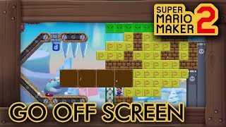 Super Mario Maker 2 - Go Off Screen to Beat This Level