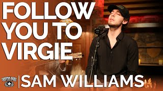 Sam Williams - Follow You To Virgie (Acoustic) // Fireside Sessions