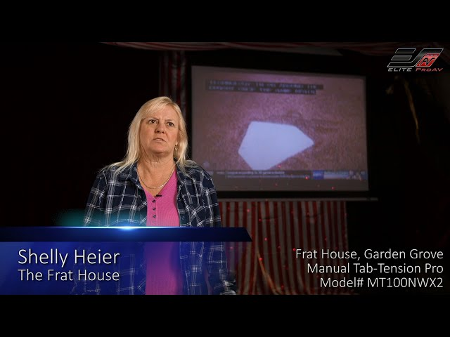 Elite ProAV® Manual Tab-Tension Pro Series at The Frat House in Garden Grove