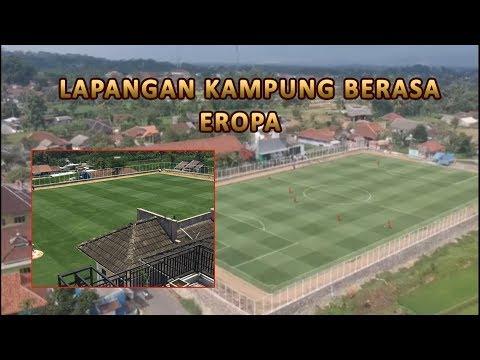 Lapangan Kampung Berasa Eropa #Indonesia 🔥🔥🔥