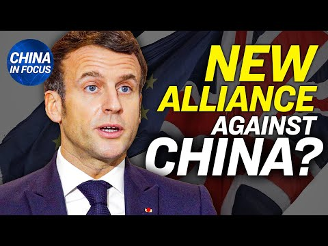 Chinese regime recruits foreign spies: expert; Can US form new alliance with Europe against China?