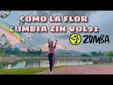 COMO LA FLOR l CUMBIA BELLA ZUMBA PHUKET (ZIN VOL92)