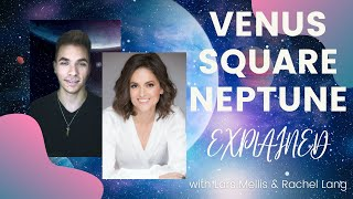 VENUS SQUARE NEPTUNE EXPLAINED | Astrology Aspects