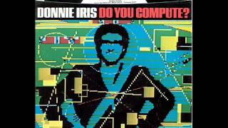 Donnie Iris - Do You Compute?