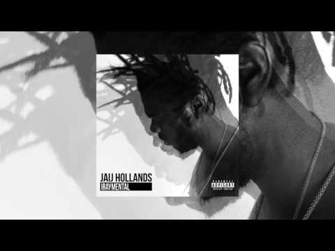 15.  Jaij Hollands  - 1AM [Audio]