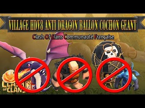ClashOfClans | TuTo | Village HDV8 Anti Dragons/Ballons/Géants/Cochons | Thenatix971