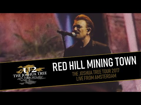 U2 plays RED HILL MINING TOWN in AMSTERDAM MULTICAM  HDPROAudio