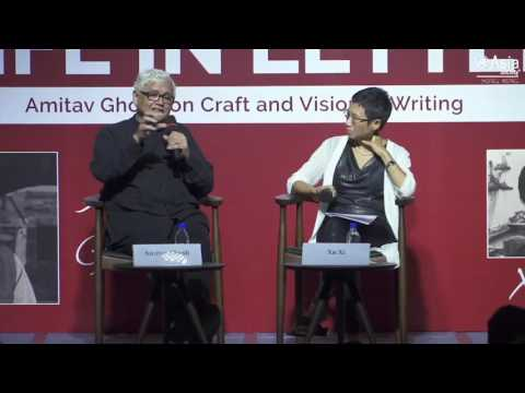 A Life in Letters: Amitav Ghosh on Craft and Vision in Writing