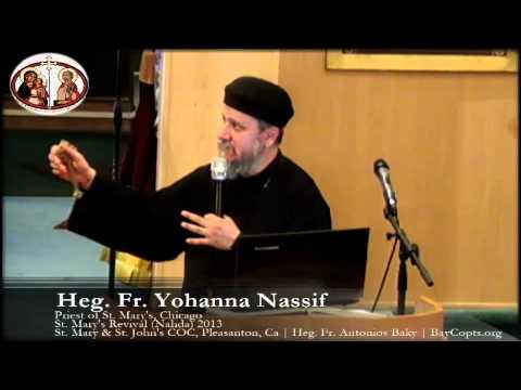 Heavenly Life - Fr Yohanna Nassif - St. Mary's Revival - 8.15.13