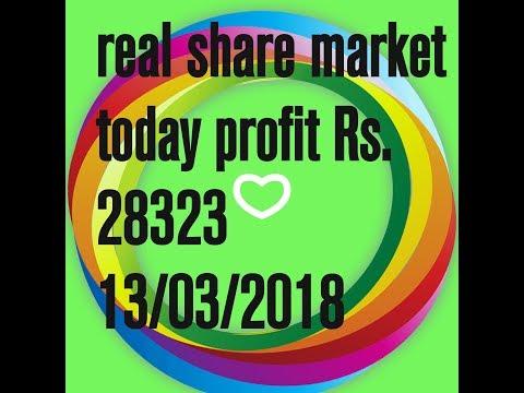 real share market today my profit Rs.28323 Hindi  13/03/2018