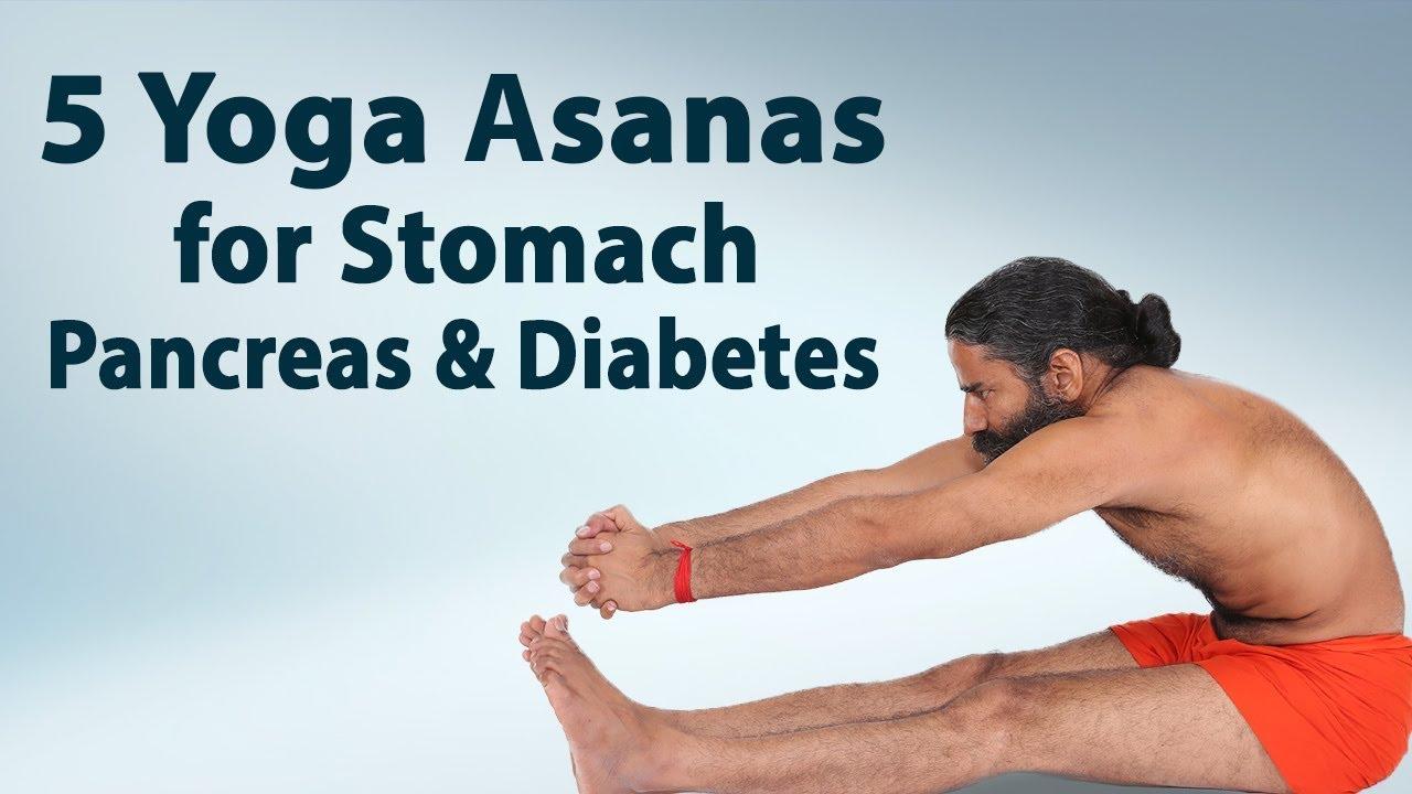 5 Yoga Asanas For Stomach Pancreas Diabetes Swami Ramdev Youtube