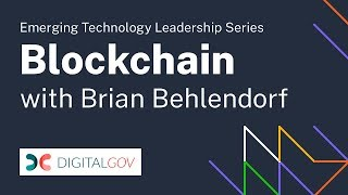 Emerging Technology Leadership Series: Brian Behlendorf and Blockchain