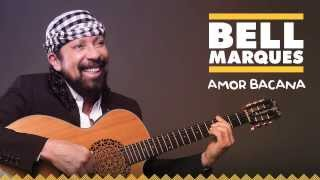 mqdefault Amor Bacana – Bell Marques – Mp3