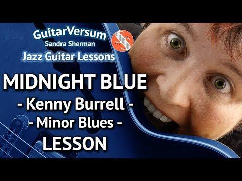 MIDNIGHT BLUE - Kenny Burrell - Jazz Guitar LESSON - Minor Blues