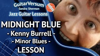 Gambar cover MIDNIGHT BLUE - Kenny Burrell - Jazz Guitar LESSON - Minor Blues