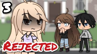 Rejected 3 | Gacha Life Mini Movie / Gacha Life Mini Series