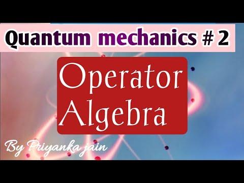 Operator Algebra # 1( hermitian operator, commuting operator,linear operator, Eigen value etc.)