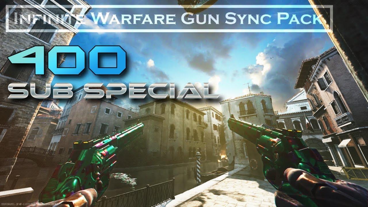 #400 Subs Special - Infinite Warfare Gun Sync Pack