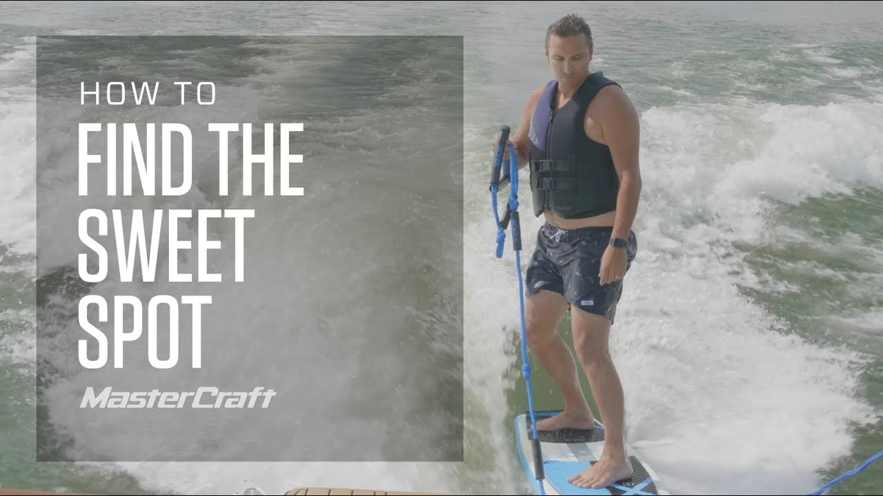 HOW TO FIND THE SWEET SPOT WAKESURFING