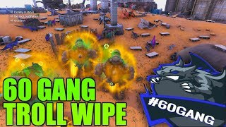 MY FIRST TROLL WIPE WITH 60 GANG! - 60 GANG vs ARCANE - Ark survival official mega raid pvp