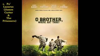 O Brother, Where Art Thou? (Soundtrack) (10th Anniversary Deluxe Edition) [Full Album]