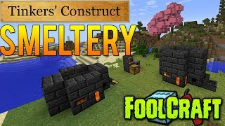 FoolCraft | How To: Build & Use The Smeltery! [Tinkers Construct]