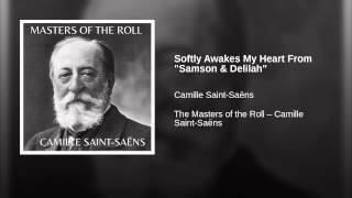 "Softly Awakes My Heart From ""Samson & Delilah"""