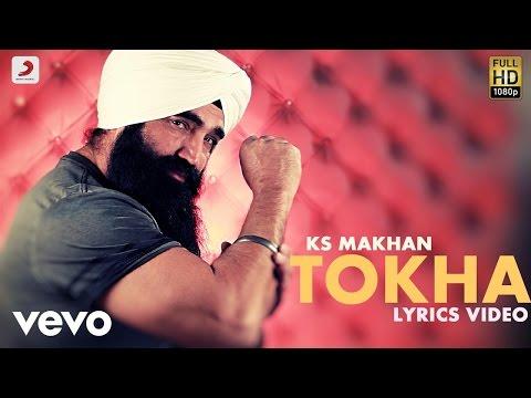 KS Makhan - Tokha | Lyric Video
