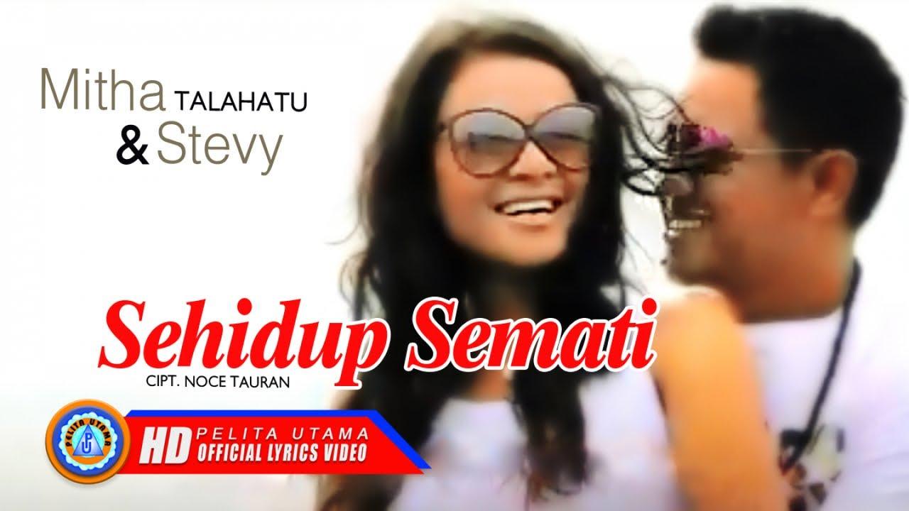 Mitha Talahatu - SEHIDUP SEMATI   Lagu Ambon duet romantis ( Lyrics )