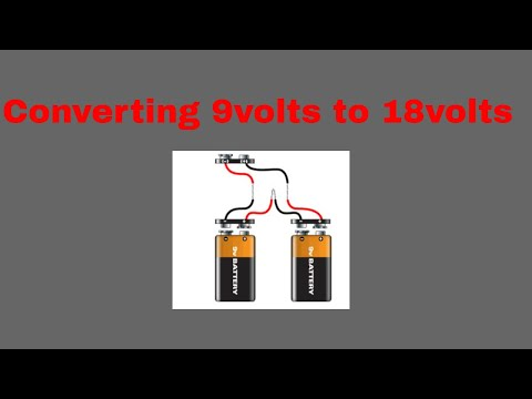 How To Convert Two 9 Volt Batteries Into 18 Volts In Series With Or Without Wires In Series
