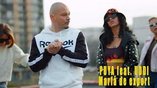 Descarca Puya feat. Uddi - Marfa de export (Original Radio Edit)
