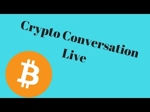 Crypto Conversation Live. Dash, Lite And BCH