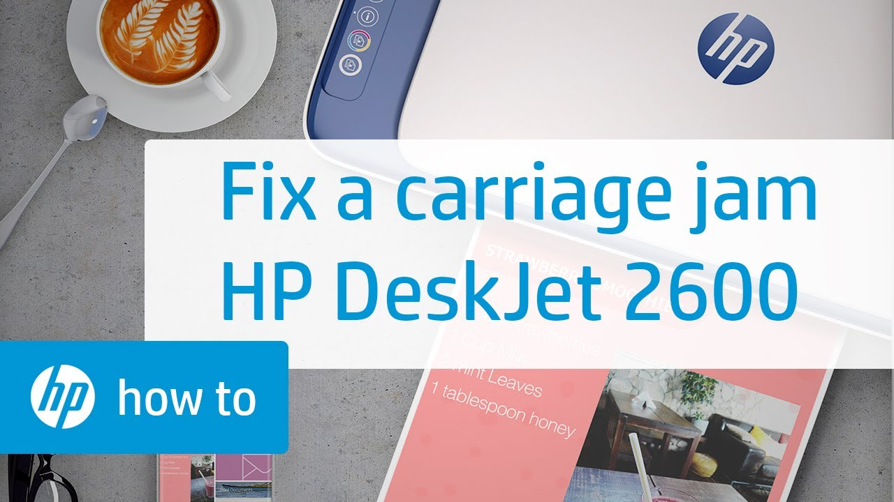 How To Fix a Carriage Jam on the HP DeskJet 2600 All-in-One Printer Series  | HP DeskJet | HP
