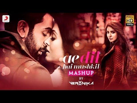 Ae Dil Hai Mushkil Mashup - Full Video...