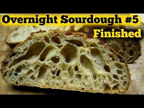 The Overnight Sourdough Bread Part 5  Baking- Finished!! Yum!