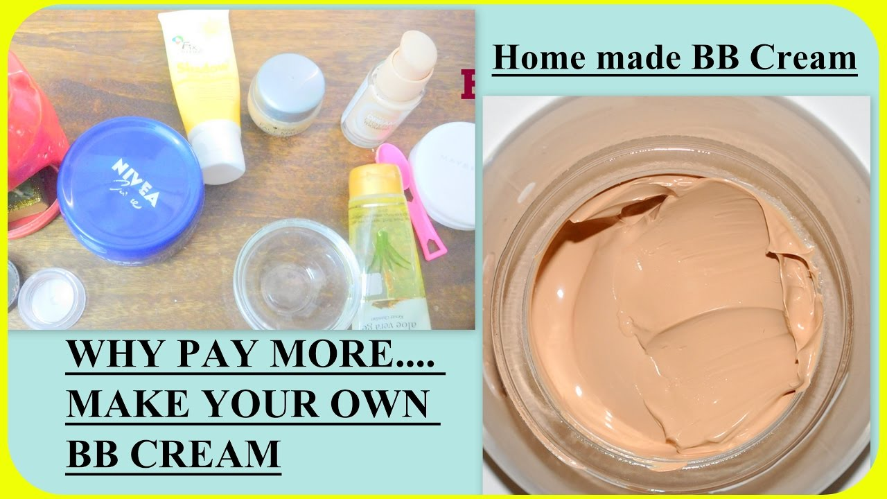 How To Make Home how to make own bb cream easily at home | महंगी क्रीम
