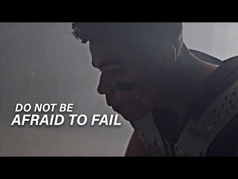 DON'T BE AFRAID TO FAIL - Powerful Motivational Video