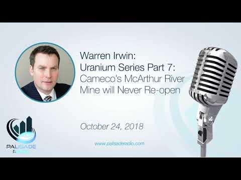 Warren Irwin: Uranium Series Part 7: Cameco's McArthur River Mine will Never Re-open