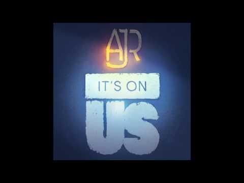 """AJR's New Single """"It's On Us"""""""