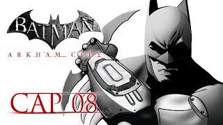"""Batman Arkham City c/ ALKAPONE Ep. 8 """"El Señor Frio"""""""