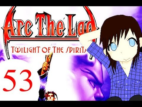 Let's Play Arc The Lad Twilight Of The Spirits - Part 53