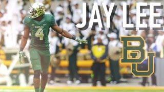 Jay Lee  Gave Em Hope  Official Baylor Highlights