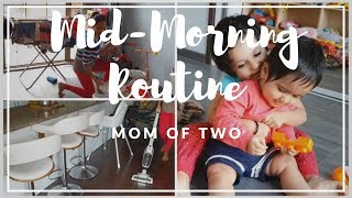 Mid-Morning Routine | My Productive morning routine | SAHM Mom of two