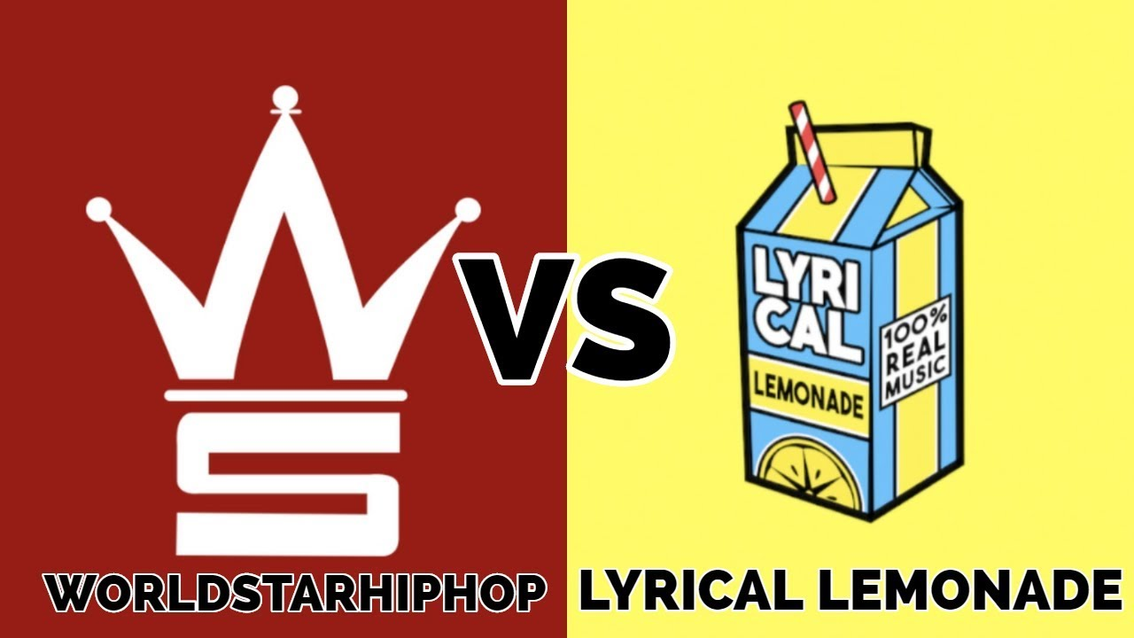 WORLDSTARHIPHOP  VS LYRICAL LEMONADE 2019