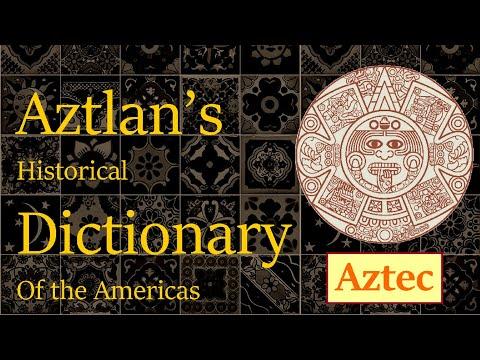 Aztlan's Historical Dictionary: Aztec (Sub. Español)