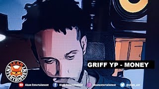 Griff Yp - Money - March 2019